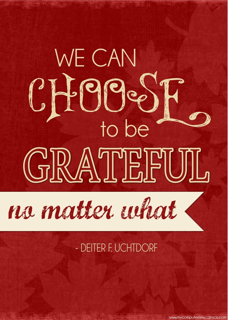 Sunday Sentiments WK 22 - Choose to be Grateful